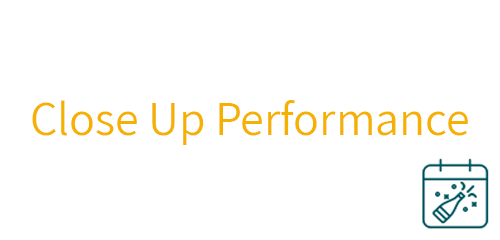 close up performance